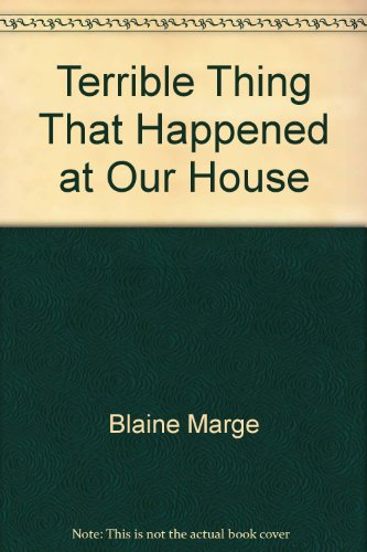 9780590622257: Terrible Thing That Happened at Our House