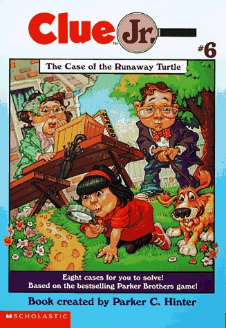 The Case of the Runaway Turtle (Clue Jr, Number 6): Hinter, Parker C.; Rowland, Della
