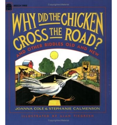 9780590624015: Why did the chicken cross the road?: And other riddles, old and new