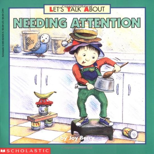 9780590624244: Let's Talk About Needing Attention