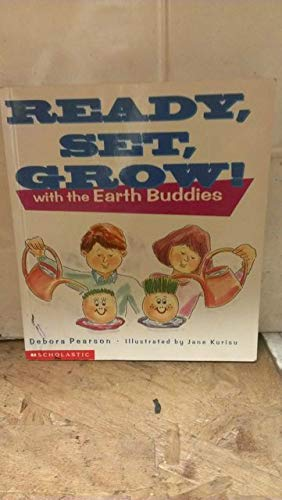 9780590629867: Ready, Set, Grow! with the Earth Buddies
