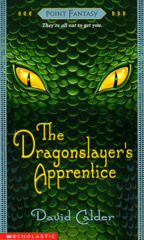 9780590630931: The Dragonslayers Apprentice (Point Fantasy)