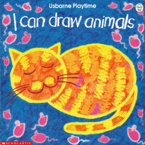 9780590631730: I Can Draw Animals (Usborne Playtime)