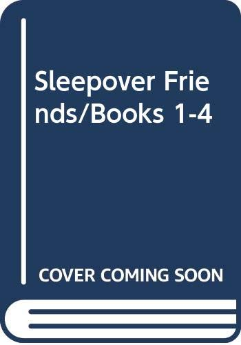 Sleepover Friends/Books 1-4 (0590633392) by Saunders, Susan