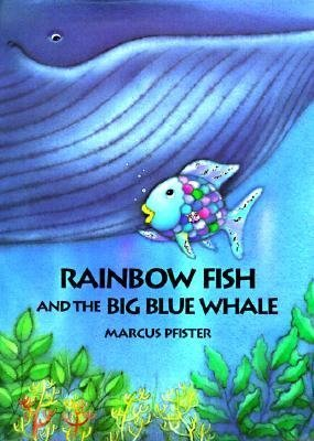 9780590634229: Rainbow Fish and the Big Blue Whale