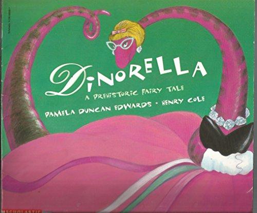 9780590635035: Dinorella: A Prehistoric Fairy Tale
