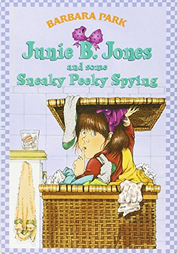 9780590635547: Junie B. Jones and some sneaky peeky spying