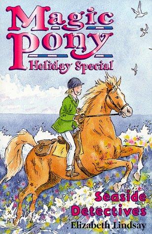 9780590636988: Seaside Detectives (Magic Pony Holiday Special)