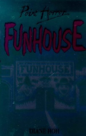 Funhouse (Point Horror) (0590637398) by DIANE HOH
