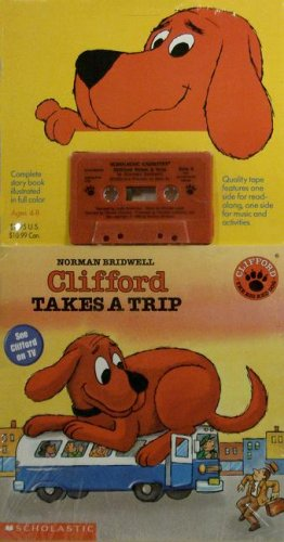 Clifford Takes A Trip Book & Cassette: Bridwell, Norman