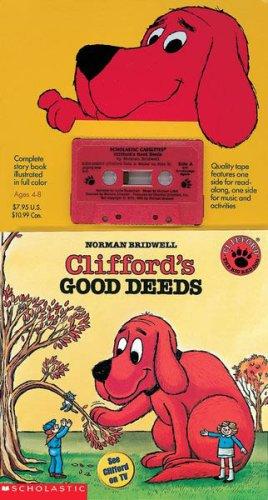 9780590638241: Clifford's Good Deeds Book & Cassette