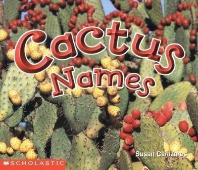 9780590638715: Cactus Names (Science Emergent Readers)