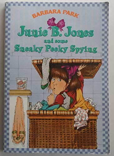 9780590638791: Junie B. Jones and Some Sneaky Peeky Spying