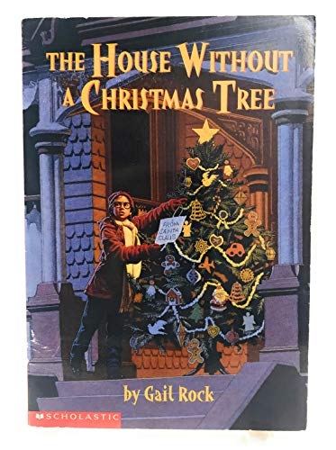 The House Without a Christmas Tree: Rock, Gail