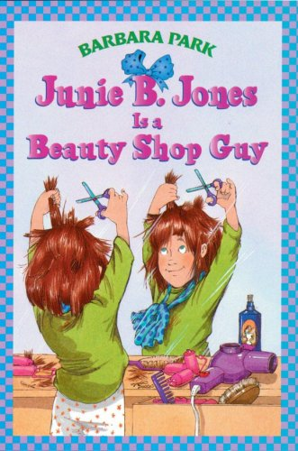 9780590639187: Junie B. Jones Is A Beauty Shop Guy (Junie B. Jones #11)