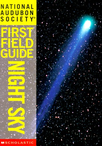 Night Sky (National Audubon Society First Field Guide) (9780590640855) by Gary Mechler