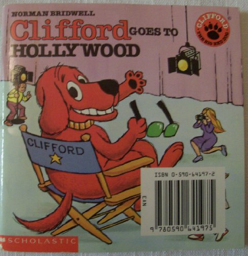 9780590641975: Clifford Goes to Hollywood (Clifford The Big Red Dog)