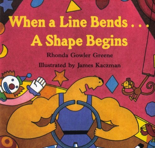 9780590642057: When a Line Bends. . . a Shape Begins