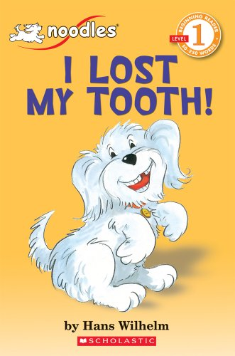 9780590642309: I Lost My Tooth! (Hello Reader!, Level 1)