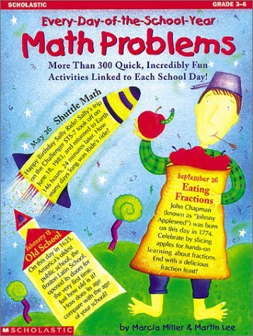 Every-Day-of-the-School-Year Math Problems (Grades 3-6): Miller, Marcia, Lee,