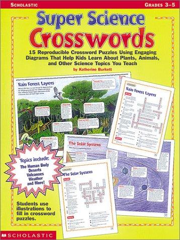 9780590644570: Super Science Crosswords (Grades 3-5)