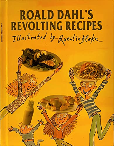 Roald Dahl's Revolting Recipes: Dahl, Roald