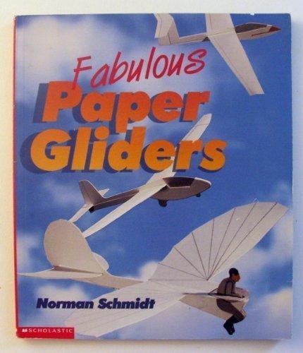 9780590653923: Fabulous Paper Gliders