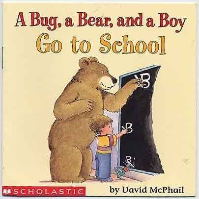 9780590662192: A Bug a Bear and a Boy Go to School Edition: first