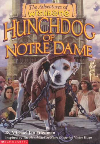 9780590664790: Hunchdog of Notre Dame (The Adventures of Wishbone, No. 5)