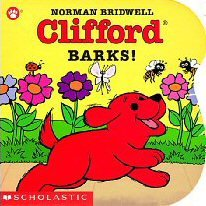 9780590670937: Clifford Barks! (Press the Button and Listen/Board Book With Sound Module)