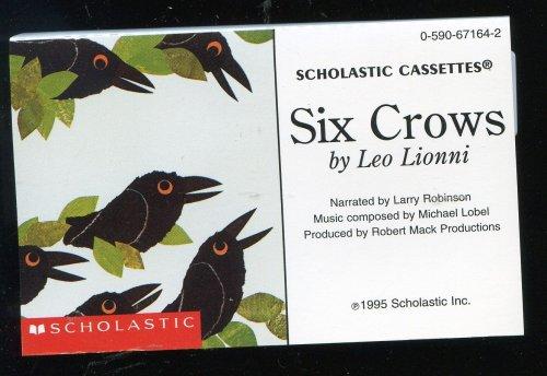 9780590671644: Six Crows (SCHOLASTIC CASSETTES)