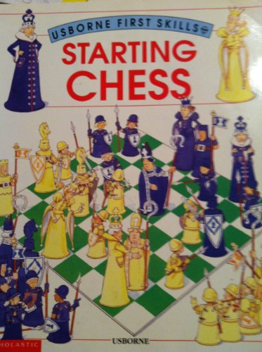 9780590673129: Starting chess (Usborne first skills)