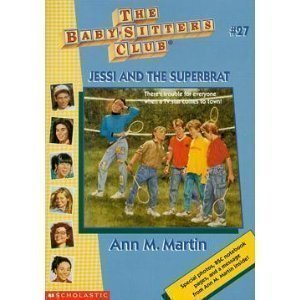 9780590673952: Jessi And The Superbrat (Baby-Sitters Club: Collector's Edition)