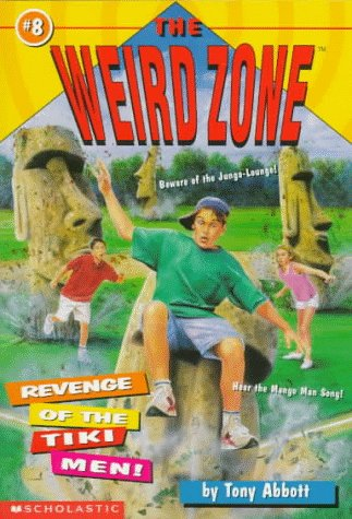 9780590674409: Revenge Of The Tiki Men! (The Weird Zone)