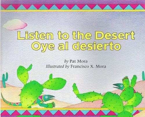 9780590678315: Listen to the Desert/Oye Al Desierto