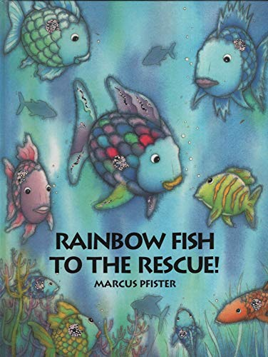 9780590679060: Rainbow Fish to the Rescue!
