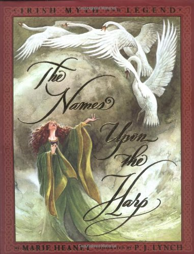 9780590680523: The Names Upon The Harp: Irish Myths And Legends