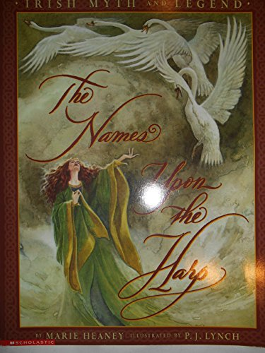 9780590680608: The Names upon the Harp: Irish Myth and Legend