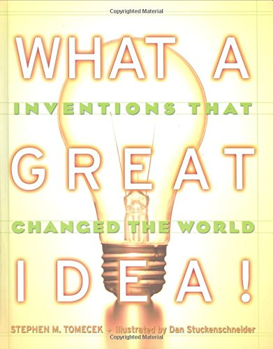 9780590681445: What A Great Idea! Inventions That Changed The World