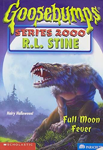 9780590685306: Full Moon Fever (Goosebumps Series 2000, No 22)