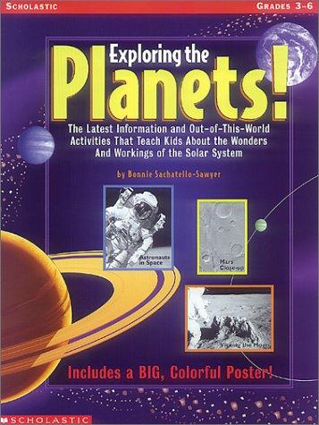 9780590685733: Exploring the Planets! (Grades 3-6)