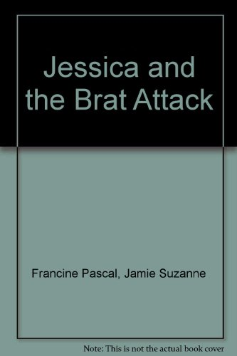 Jessica and the Brat Attack (Sweet Valley Twins #29): Pascal, Francine (creator); Suzanne, Jamie