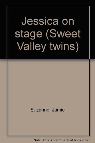 9780590686006: Jessica on stage (Sweet Valley twins)