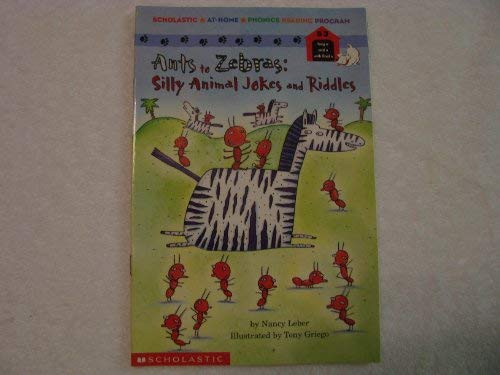 9780590688482: Ants to zebras: Silly animal jokes and riddles (Scholastic at-home phonics reading program)