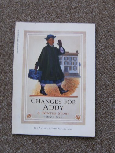 9780590688871: Changes for Addy: A winter story (The American girls collection)