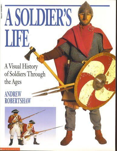 9780590690331: A Soldier's Life