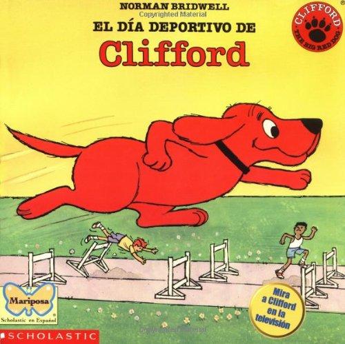9780590690706: El Dia Deportivo de Clifford (Mariposa, Scholastic En Espanol)