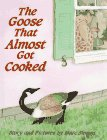 9780590690751: The Goose That Almost Got Cooked