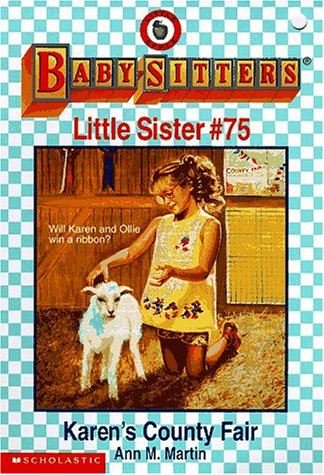 9780590691833: Karen's County Fair (Baby-Sitters Little Sister, No. 75)