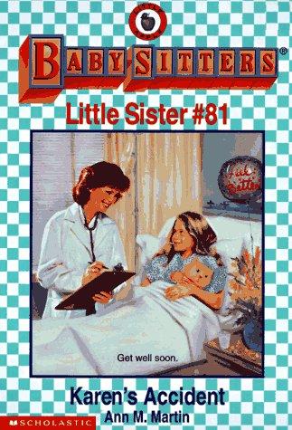 Karen's Accident (Baby-Sitters Little Sister): Martin, Ann M.